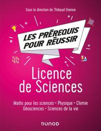 Les pré-requis pour réussir: Licence de Sciences
