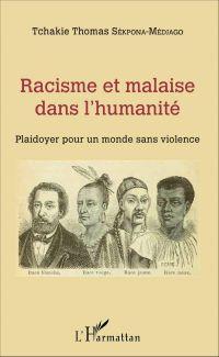 Racisme et malaise dans l'humanité