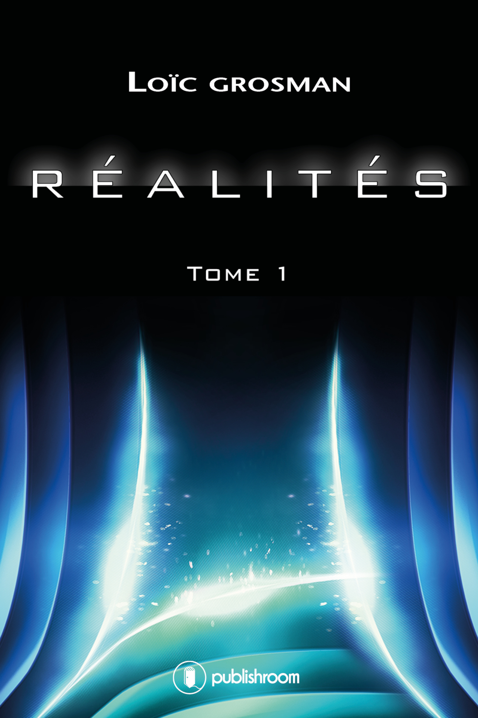 R?alit?s, Tome 1