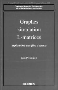 Graphes, simulation, L-matr...