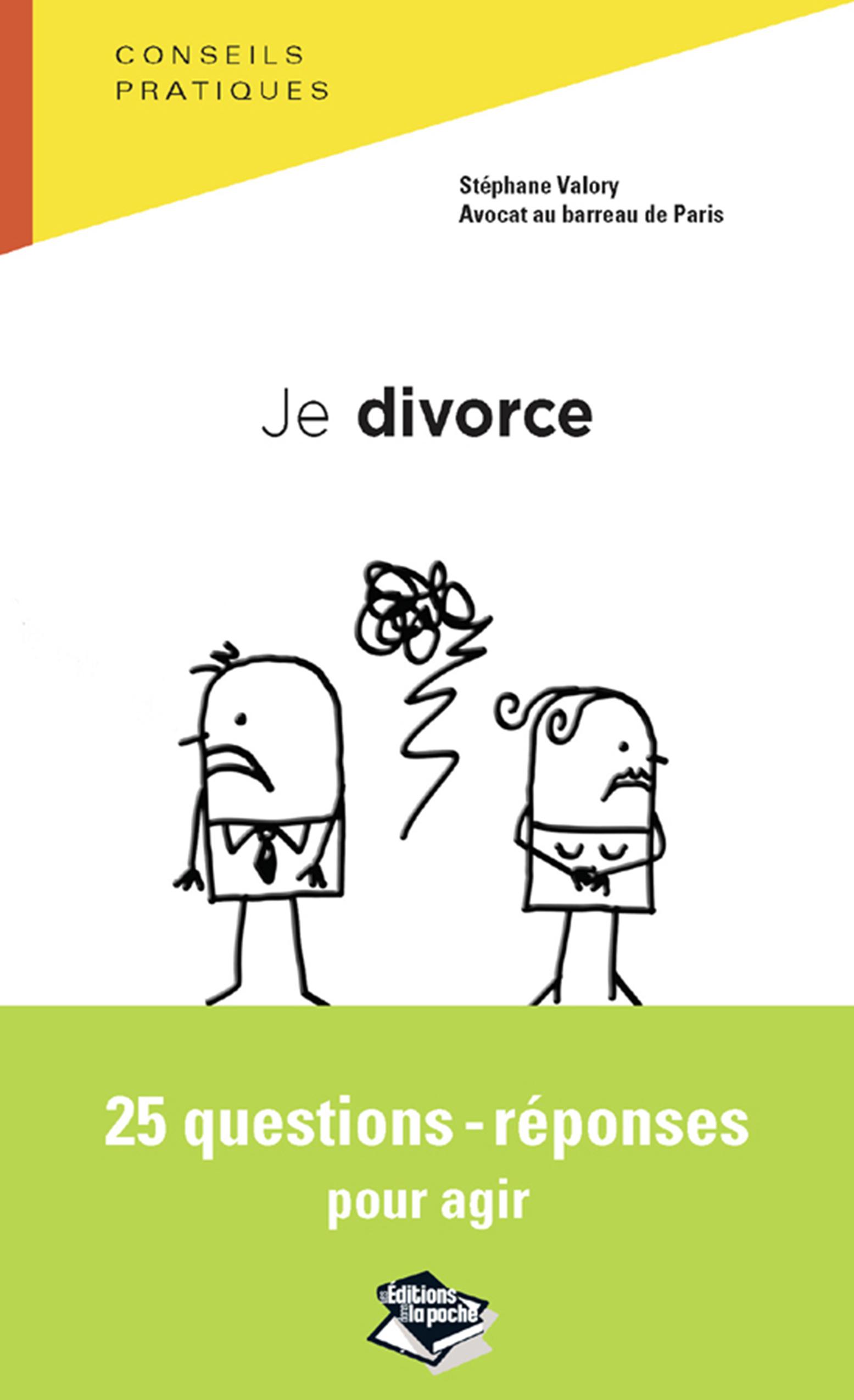Je divorce, 25 questions-réponses pour agir