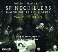 Cover image (Doug Bradley's Spinechillers Volume Thirteen)