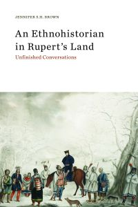 Cover image (An Ethnohistorian in Rupert's Land)