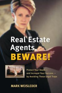 Real Estate Agents, Beware!