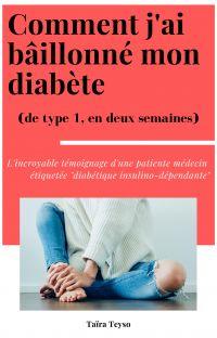 Comment j'ai bâillonné mon diabète