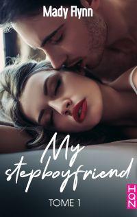 My Stepboyfriend (Tome 1)