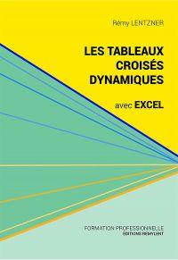 Les tableaux croisés dynamiques avec Excel