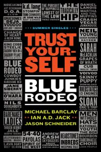 Trust Yourself: Blue Rodeo