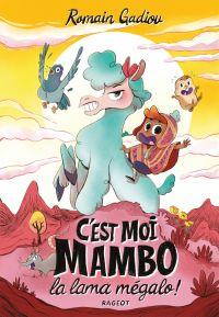 Image de couverture (C'est moi, Mambo, la lama mégalo !)