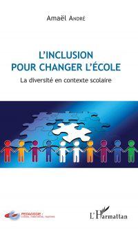 L'inclusion pour changer l'école