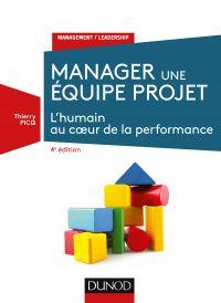Manager une équipe projet - 4e éd.
