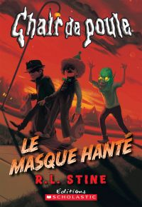 Chair de poule : Le masque hanté