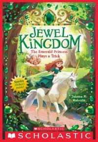 Image de couverture (The Emerald Princess Plays a Trick (Jewel Kingdom #3))
